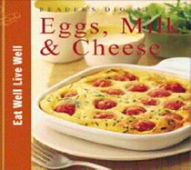Eggs, Milk and Cheese