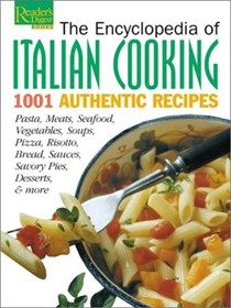 Encyclopedia of Italian Cooking: 1001 Authentic Recipes