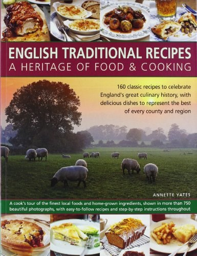 English traditional recipes a heritage of food cooking eat your english traditional recipes a heritage of food cooking forumfinder Image collections