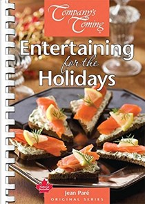 Entertaining for the Holidays (Company's Coming)