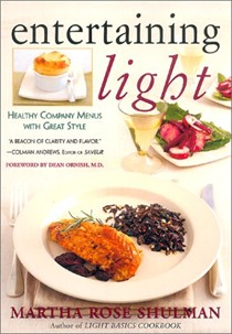 Entertaining Light: Healthy Company Menus with Great Style