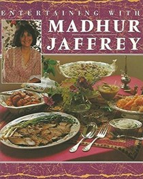 Entertaining with Madhur Jaffrey