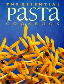 Essential Pasta Cookbook