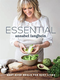ESSENTIAL, Volume One: Best-Ever Meals for Busy Lives