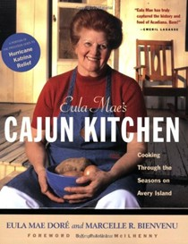 Eula Mae's Cajun Kitchen: Cooking Through the Seasons on Avery Island