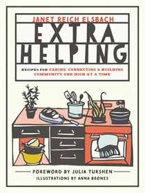 Extra Helping: Recipes for Building Community One Dish at a Time