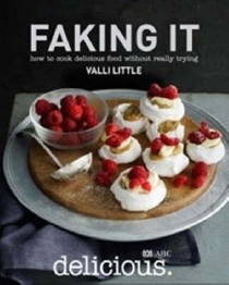 Faking It: How to Cook Delicious Food Without Really Trying