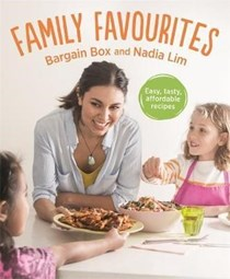 Family Favourites: Easy, Tasty, Affordable Recipes