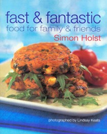 Fast & Fantastic: Food for Family & Friends