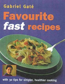 Favourite Fast Recipes