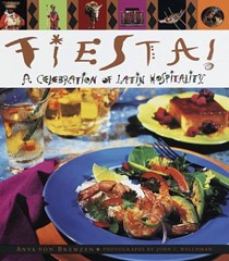 Fiesta!: A Celebration of Latin Hospitality