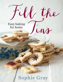 Fill the Tins: Easy Baking for Home