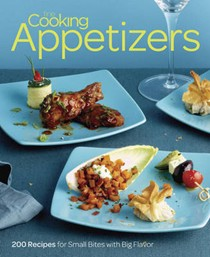 Fine Cooking Appetizers: 200 Recipes for Small Bites with Big Flavor