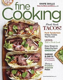 Fine Cooking Magazine, Apr/May 2017