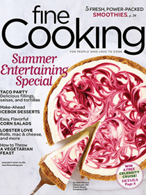 Fine Cooking Magazine, Aug/Sep 2018: Summer Entertaining Special