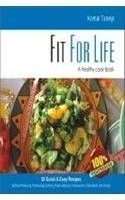Fit for Life: A Healthy Cook Book