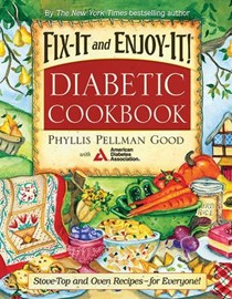 Fix-It and Enjoy-It Diabetic Cookbook: All-Purpose Recipes--To Include Everyone!