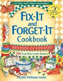 Fix-It and Forget-It Cookbook, Revised & Updated: 700 Great Slow Cooker Recipes