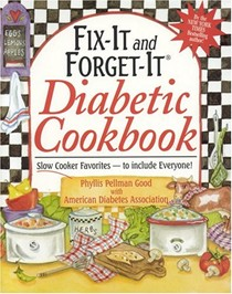 Fix-It and Forget-It Diabetic Cookbook: Slow-Cooker Favorites-To Include Everyone!