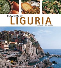Flavors of Liguria (Flavors of Italy Series)