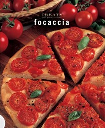 Focaccia: Just Great Recipes