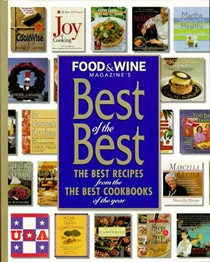 Food & Wine Best of the Best, Volume 1 (1998): The Best Recipes from the Best Cookbooks of the Year