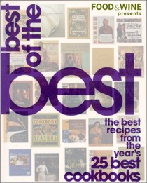 Food & Wine Best of the Best, Volume 3 (2000): The Best Recipes from the Year's 25 Best Cookbooks
