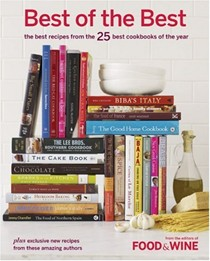 Food & Wine Best of the Best, Volume 10 (2007): The Best Recipes from the 25 Best Cookbooks of the Year