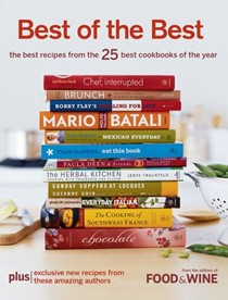 Food & Wine Best of the Best, Volume 9 (2006): The Best Recipes from the 25 Best Cookbooks of the Year