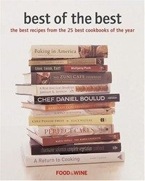 Food & Wine Best of the Best, Volume 6 (2003): The Best Recipes from the 25 Best Cookbooks of the Year