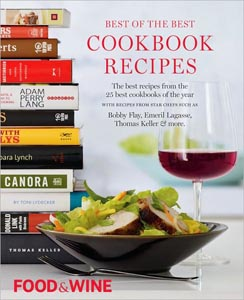 Food & Wine Best of the Best Cookbook Recipes, Volume 13 (2010): The Best Recipes from the 25 Best Cookbooks of the Year