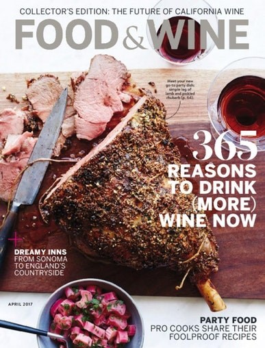 Food & Wine Magazine, April 2017: Collector's Edition: The Future of California Wine