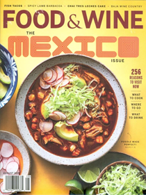 Food & Wine Magazine, August 2018: The Mexico Issue