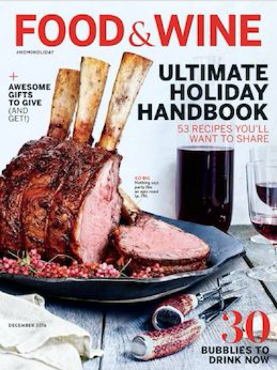 Food & Wine Magazine, December 2016: Ultimate Holiday Handbook