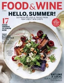 Food & Wine Magazine, July 2017: Best New Chefs Issue