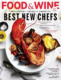 Food & Wine Magazine, July 2018: Best New Chefs Issue