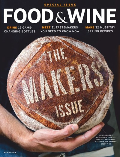 Food & Wine Magazine, March 2019: The Makers Issue