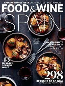 Food & Wine Magazine, September 2017: Special Travel Issue: Spain