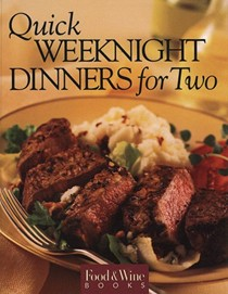 Food & Wine Magazine's Quick Weeknight Dinners for Two
