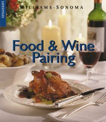 Food and Wine Pairing (Williams-Sonoma Lifestyles)