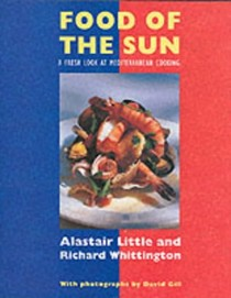 Food of the Sun: A Fresh Look at Mediterranean Cooking