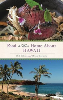 Food to Write Home About...Hawaii