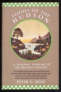 Foods of the Hudson: A Seasonal Sampling of the Region's Bounty