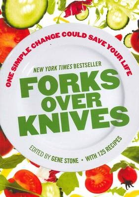 Forks Over Knives: One Simple Change Could Save Your Life