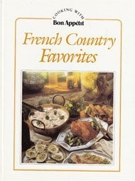 French Country Favorites: Cooking With Bon Appetit