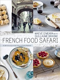 French Food Safari: A Delicious Journey into Culinary Heaven