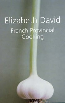 French Provincial Cooking (Revised)