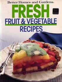 Fresh Fruit and Vegetables Recipes