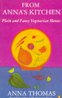 From Anna's Kitchen: Plain and Fancy Vegetarian Menus