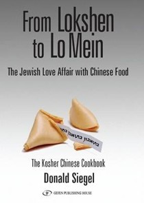 From Lokshen to Lo Mein: The Jewish Love Affair with Chinese Food